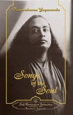 Songs of the Soul - Paramahansa Yogananda