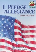 I Pledge Allegiance : On My Own History (Paperback) - June Swanson
