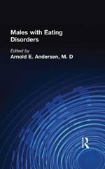 Males with Eating Disorders : Cognition as Social Process in Fiji