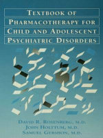 Pocket Guide for the Textbook of Pharmacotherapy for Child and Adolescent Psychiatric Disorders : Pocket Guide - David R. Rosenberg