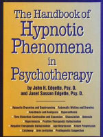 Handbook of Hypnosis Phenomena in Psychotherapy : Expanding the Goals of Psychotherapy - John H. Edgette