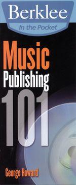 Music Publishing 101 : Berklee in the Pocket - George Howard