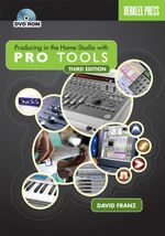 David Franz : Producing in the Home Studio with Pro Tools  (Book and DVD-Rom) - David Franz