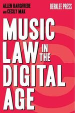 Music Law in the Digital Age - Allen Bargfrede