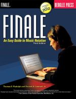 Finale : An Easy Guide to Music Notation - Thomas E. Rudolph