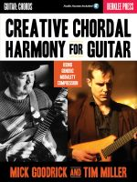 Mick Goodrick/Tim Miller : Creative Chordal Harmony for Guitar - Mick Goodrick