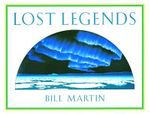 Lost Legends - Bill Martin