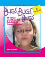 Bugs, Bugs, Bugs : 20 Songs and Over 250 Activities for Young Children [With CD] - Pam Schiller