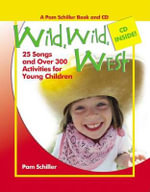 Wild, Wild West : 26 Songs and Over 300 Activities for Young Children [With Music CD] - Pam Schiller