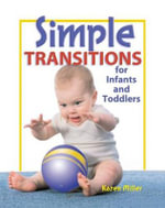 Simple Transitions for Infants and Toddlers - Karen Miller