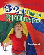 3-2-1 : Time for Parachute Fun - Clare Beswick