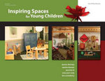 Inspiring Spaces for Young Children - Jessica Deviney