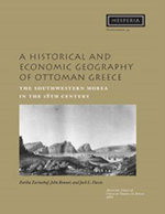A Historical and Economic Geography of Ottoman Greece : The Southwestern Morea in the 18th Century - Fariba Zarinebaf