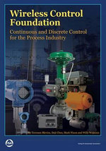 Wireless Control Foundation : Continuous and Discrete Control for the Process Industry - Terrence L. Blevins