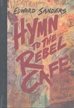 Hymn to the Rebel Cafe - Ed Sanders