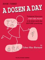 A Dozen a Day Book 3 : Sheet Music - Edna Mae Burnam