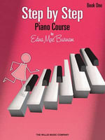 Step by Step Piano Course - Book 1 - Edna Mae Burnam