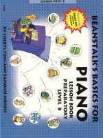Beanstalk's Basics for Piano : Lesson Book Preparatory Book B - Edna Mae Burnam