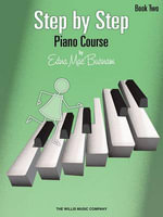Step by Step Piano Course - Book 2 - Edna Mae Burnam