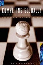 Competing Globally : Mastering Multicultural Management and Negotiations - Farid Elashmawi