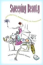 Sweeping Beauty : Contemporary Women Poets Do Housework - Julia Aluarez