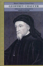 Geoffrey Chaucer : Bloom's Modern Critical Views
