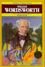 William Wordsworth : Bloom's Modern Critical Views