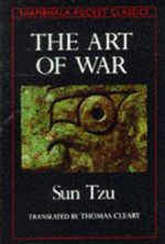 The Art of War : Shambhala Pocket Classics Ser. - Sun Tzu
