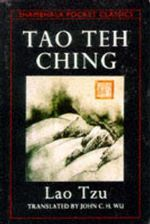 Tao Teh Ching : Pocket Classics Series - Lao Tzu
