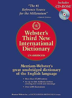 Webster's Third New International Dictionary - Editors of Merriam Webster