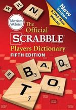 The Official Scrabble Players Dictionary, Fifth Edition - Merriam-Webster