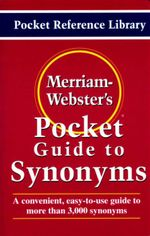 Merriam-Webster's Pocket Guide to Synonyms : Word Choice Made Easy! - MERRIAM-WEBSTER