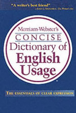 Merriam Webster's Concise Dictionary of English Usage - Merriam-Webster