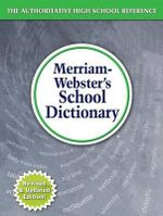 Merriam-Webster's School Dictionary - Merriam-Webster Inc.