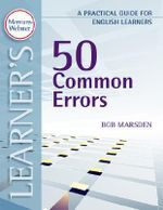 50 Common Errors : A Practical Guide for English Learners - Bob Marsden