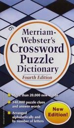 Merriam Webster's Crossword Puzzle Dictionary - Merriam-Webster Inc.