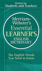 M-W Essential Learner's English Dictionary - Merriam-Webster