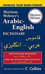M-W Arabic-English Dictionary : 4th Edition - Merriam-Webster