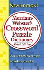 Merriam-Webster's Crossword Puzzle Dictionary - 2005 Edition - Merriam-Webster