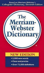 The Merriam-Webster Dictionary : Exc Business and Economy (Whurr) - Merriam-Webster