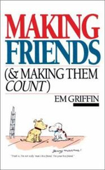 Making Friends (And Making Them Count) - Emory A. Griffin
