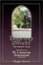 Doorway to the World : Mexico - Hugh Stevens