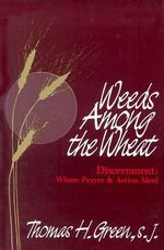 Weeds Among the Wheat - Thomas H. Green
