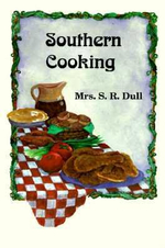 Southern Cooking - S R Dull