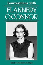 Conversations with Flannery O'Connor : Literary Conversations
