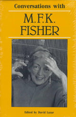 Conversations with M.F.K. Fisher