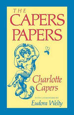 The Capers Papers - Charlotte Capers