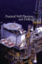 Well Planning and Drilling Manual - Steve Devereux