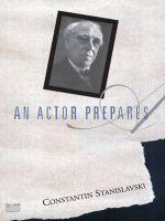 An Actor Prepares - Constantin Stanislavski