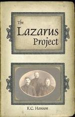 The Lazarus Project - K C Hanson